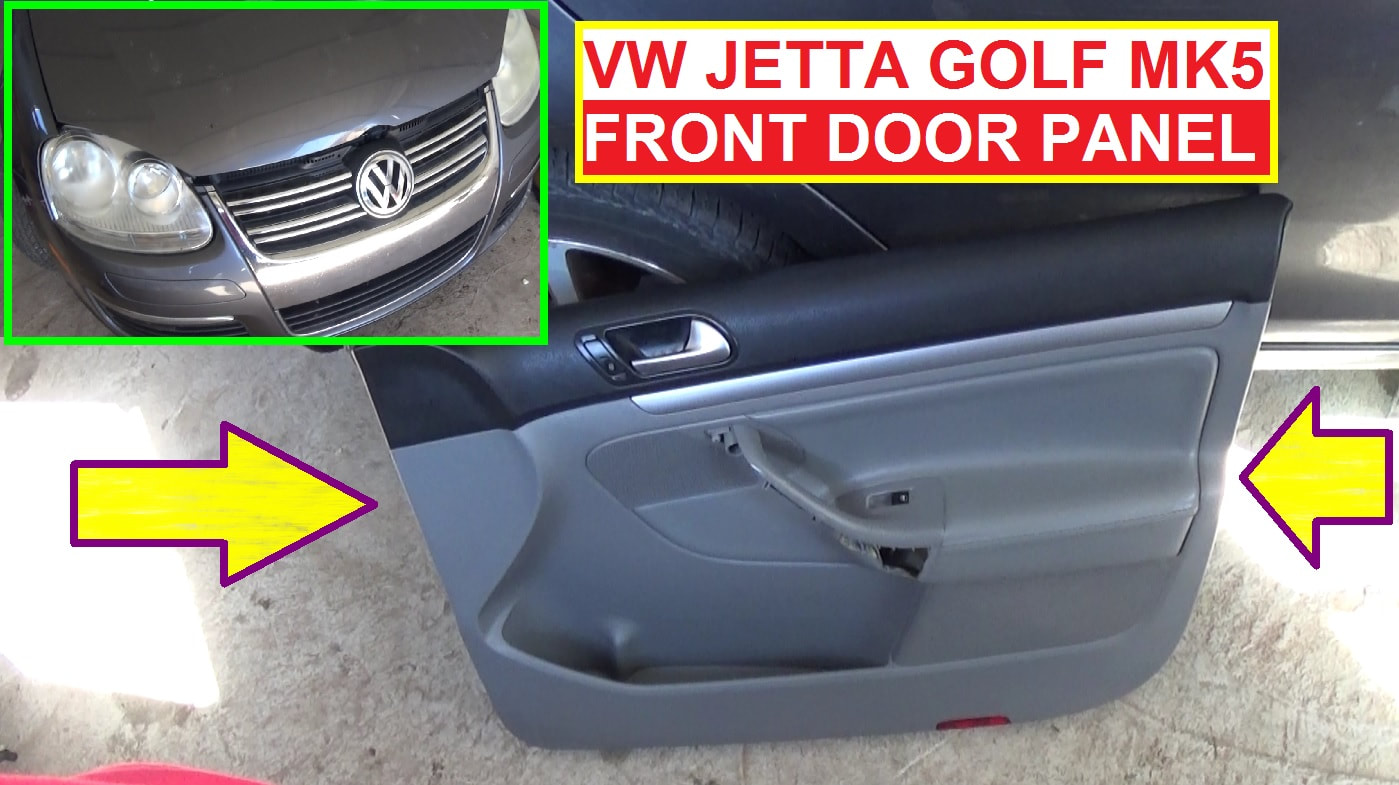 REMOVE FRONT DOOR PANEL ON VW JETTA GOLF MK5 & VW JETTA GOLF MK5 REPAIR VIDEOS - mechanic lifestyle